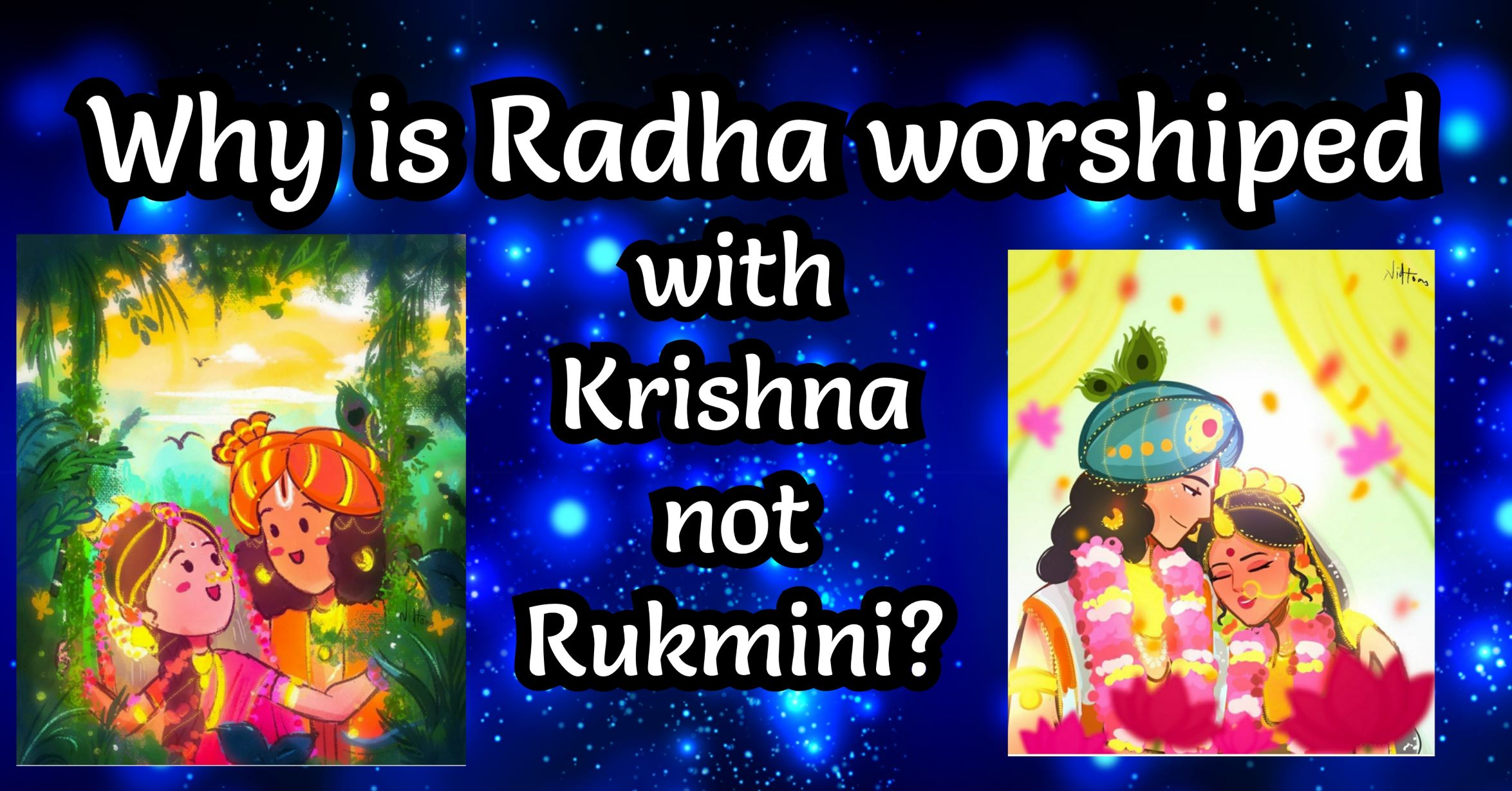 Why is Radha worshiped with Krishna instead of Rukmini?
