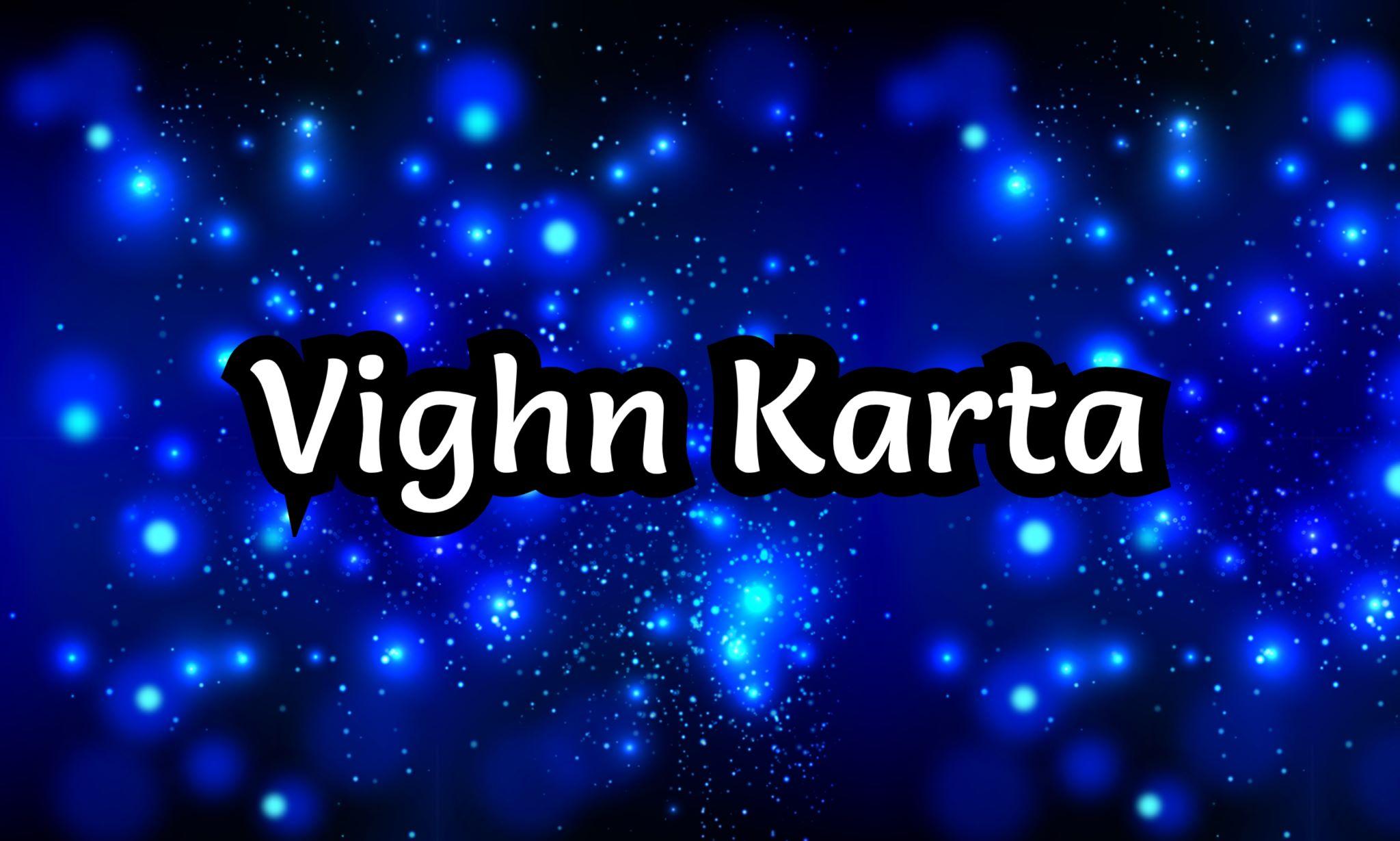 Vighn Karta